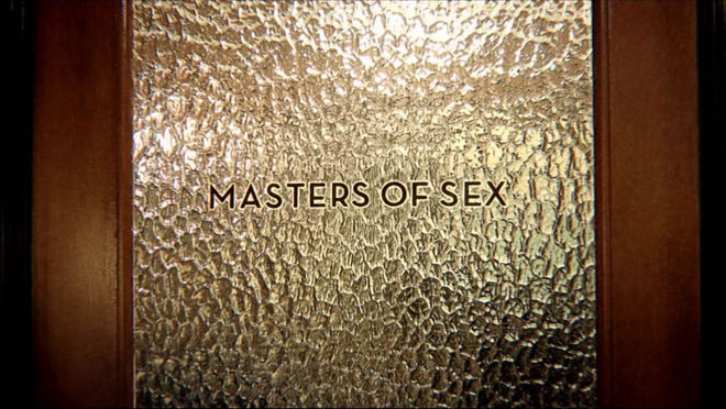 VIDEO: Title Sequence - Masters of Sex (2013)