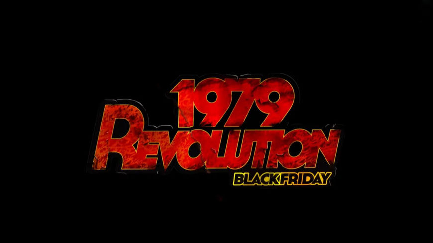 VIDEO: Trailer – 1979 Revolution: Black Friday (2016)