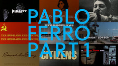Pablo Ferro: A Career Retrospective, Part 1