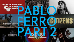Pablo Ferro: A Career Retrospective, Part 2