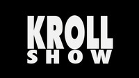 Kroll Show