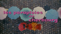 The Umbrellas of Cherbourg