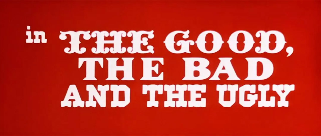 VIDEO: Title Sequence – The Good, the Bad and the Ugly (1966)